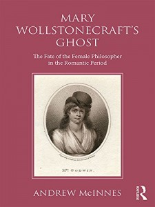 Andrew McInnes - Mary Wollstonecraft's Ghost