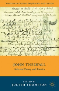 Judith Thompson - John Thelwall Selected Poetry and Poetics