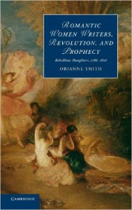 Orianne Smith - Romantic Women Writers, Revolution, and Prophecy
